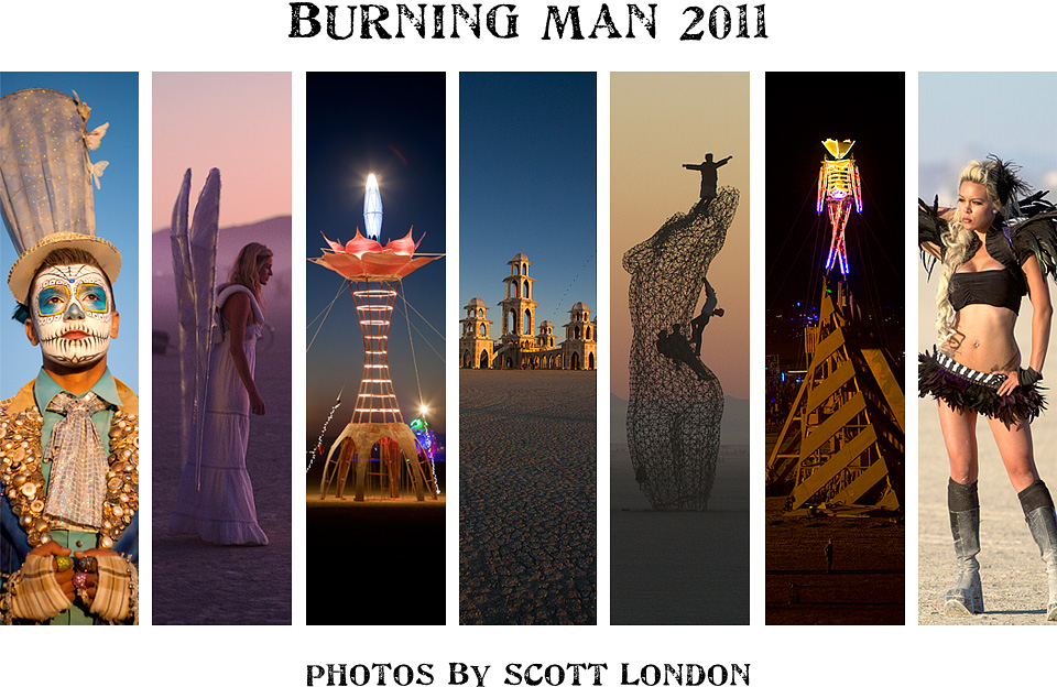 Beautiful photos from Burning Man 2011 by photojournalist Scott London