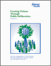 Creating Citizens Through Public Deliberation